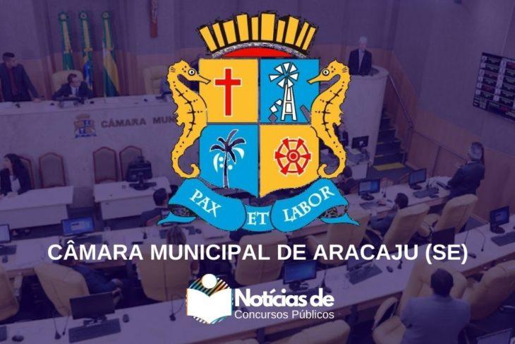 Concurso da Câmara de Aracaju (SE): Último dia de inscrição! 50 vagas e Mais de R$ 2 Mil!