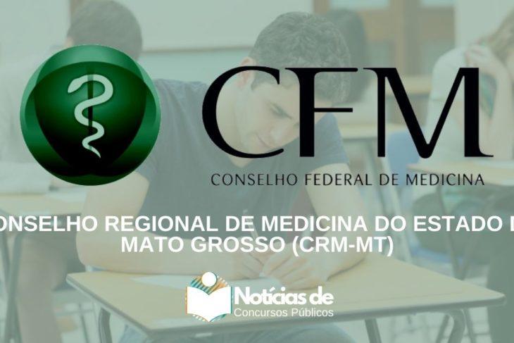 Concurso CRM-MT: Inscrições reabertas! Mais de R$8 Mil!
